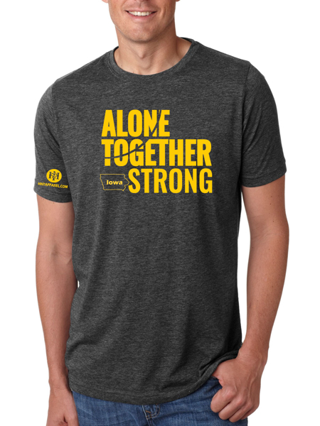 Iowa Alone Together Stay Strong Next Level Tee